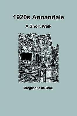 1920s Annandale A Short Walk by da Cruz & Marghanita