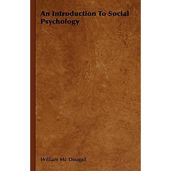 En introduktion till socialpsykologi av MC Dougall & William