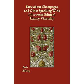 حقائق عن الشمبانيا والنبيذ الفوار أخرى يتضح طبعة من قبل هنري آند فيزيتيلي