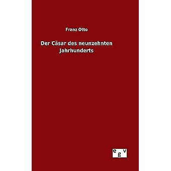 Der Csar des neunzehnten Jahrhunderts by Otto & Franz