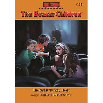 The Great Turkey Heist by Robert Papp - Gertrude Chandler Warner - 97