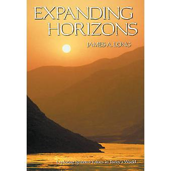 Expanding Horizons by James A. Long - 9781557002341 Book