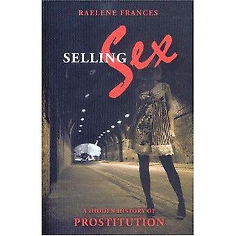Verkoopmanager Sex: Een verborgen geschiedenis van de prostitutie