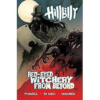Hillbilly Volume 4: Red-Eyed Witchery From Beyond