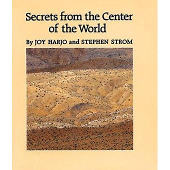Secrets from the Center of the World by Harjo - Joy - 9780816511136 B
