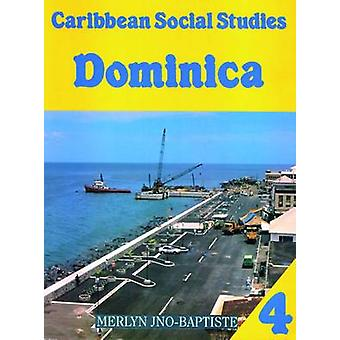 Caribbean Social Studies Book 4 - Dominica by Mike Morrissey - 9780333