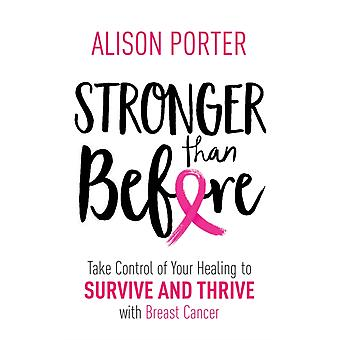 Stronger Than Before by Alison Porter