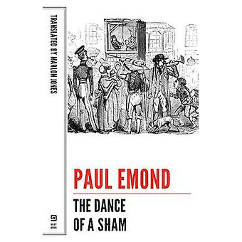 The Dance of a Sham by Paul Emond