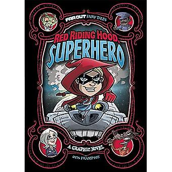 Rødhette, Superhero: En grafisk roman (langt ut eventyr)