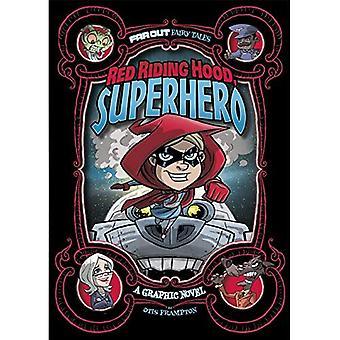 Punahilkka, Superhero: Animaatio (kaukana satuja)