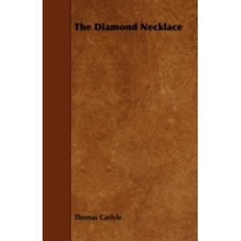 The Diamond Necklace by Carlyle & Thomas