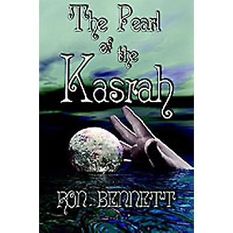 The Pearl of the Kasrah by Bennett & Ron