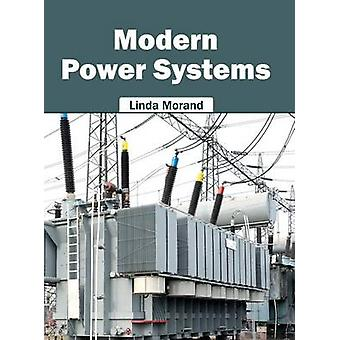 Modern Power Systems by Morand & Linda