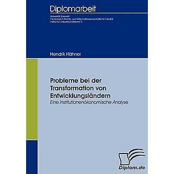Probleme bei der Transformation von Entwicklungslndern by Hhner & Hendrik