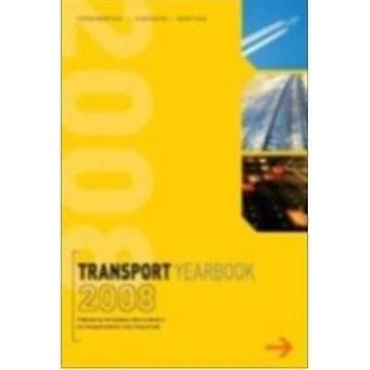 Transport Yearbook - 2008 by Transport Statistics Users Group - 978011