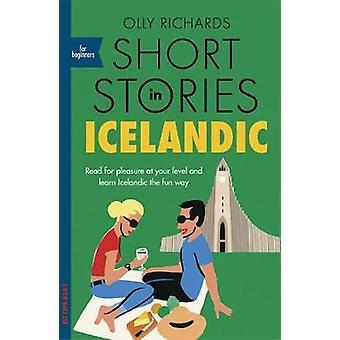 Nouvelles en islandais pour débutants - Lire pour le plaisir à votre l
