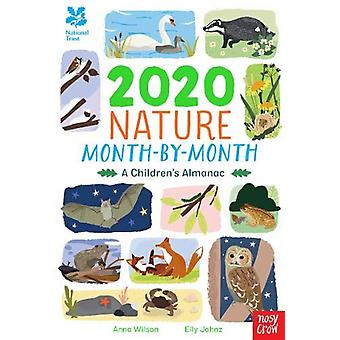 National Trust - 2020 Nature Month-By-Month - A Children's Almanac by A
