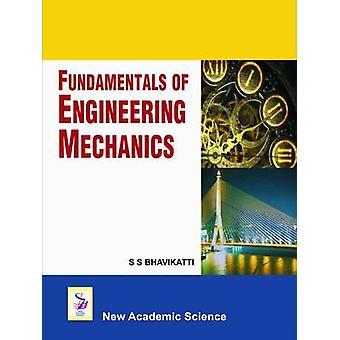 Fundamentals of Engineering Mechanics by S. S. Bhavikatti - 978190657