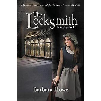 The Locksmith by Barbara Howe - 9781925496284 Book