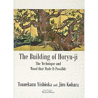 The Building of Horyu-ji - The Technique and Wood that Made it Possibl