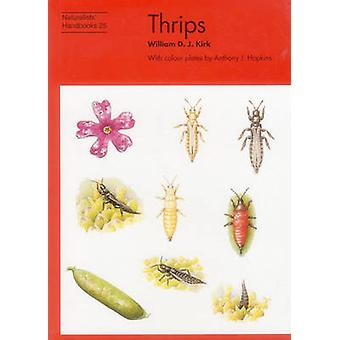Thrips by William D.J. Kirk - Anthony J. Hopkins - 9780855463083 Book