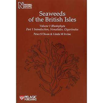 Seaweeds of the British Isles - Rhodophyta. Introduction - Nemaliales