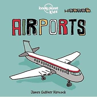 Airports by James Gulliver Hancock