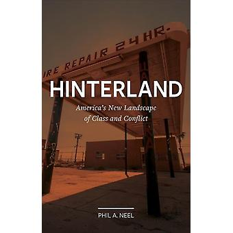 Hinterland by Phil A Neel