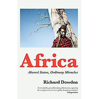 Africa - Altered States - Ordinary Miracles by Richard Dowden - 978184