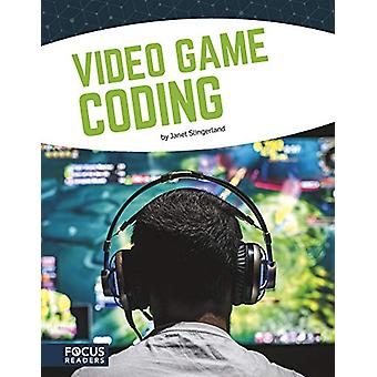 Coding - Video Game Coding by Janet Slingerland - 9781641853873 Book