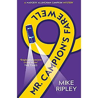 Mr Campion's Farewell by Mike Ripley - 9781786894960 Book