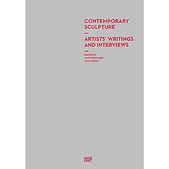 Contemporary Sculpture - Artists' Writings and Interviews by Julia Kel
