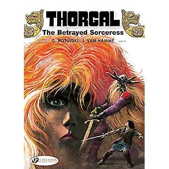 Thorgal Vol. 0 - The Betrayed Sorceress by Van Hamme - 9781849184434 B