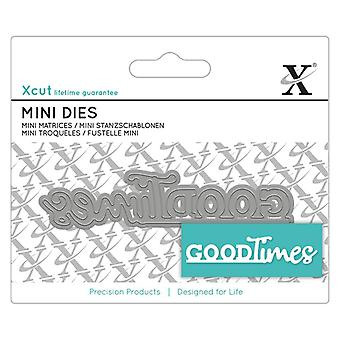 Xcut Mini Sentiment Die Good Times