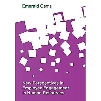 New Perspectives in Employee Engagement in Human Resources (Emerald Gems)