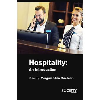 Hospitality by Edited by Margaret Ann Maclean