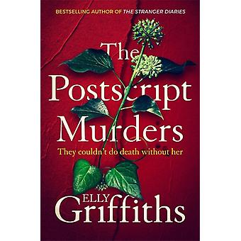 The Postscript Murders  a gripping new mystery from the bestselling author of The Stranger Diaries by Elly Griffiths