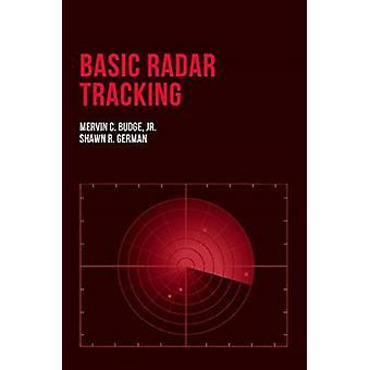 Basic Radar Tracking by Mervin Budge & Shawn German