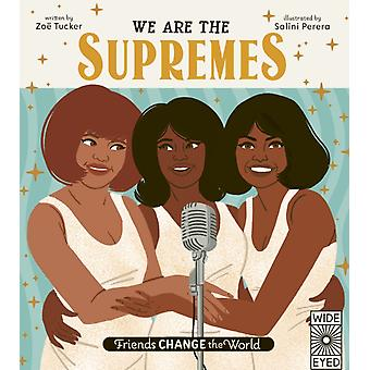 We Are The Supremes by Tucker & Zoe