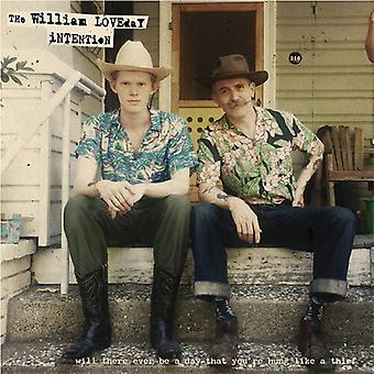 William Loveday Intention - Will There Ever Be A Day That You'Re Hung Like A [Vinyl] USA import