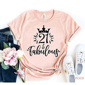 Twenty One And Fabulous T-shirt