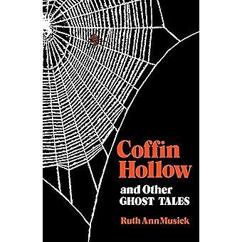 Ruth Ann Musickin Coffin Hollow ja muut kummitustarinat - 978081311416