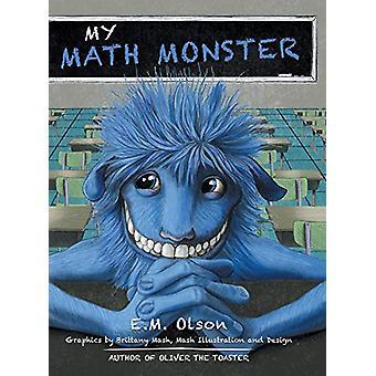 My Math Monster by E M Olson - 9781480844087 Book