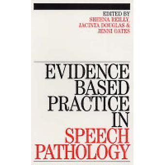 الممارسة القائمة على الأدلة في علم الأمراض الكلام من قبل شينا رايلي - جيني