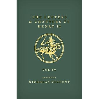 The Letters and Charters of Henry II King of England 11541189 The Letters and Charters of Henry II King of England 11541189 by Edited by Nicholas Vincent