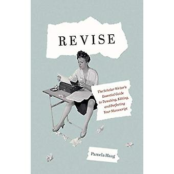 Revise by Pamela Haag