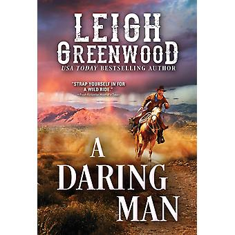 A Daring Man by Leigh Greenwood