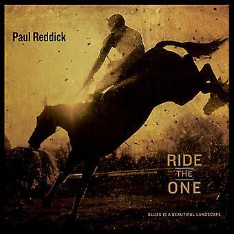 Paul Reddick - Ride the One [CD] USA import