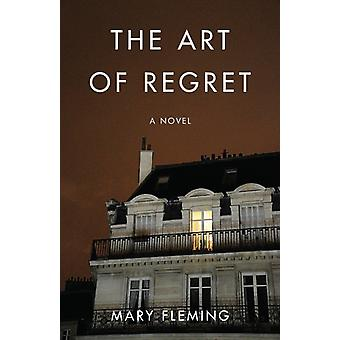 The Art of Regret by Mary Fleming