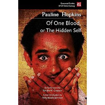 Of One Blood: Or The Hidden Self
